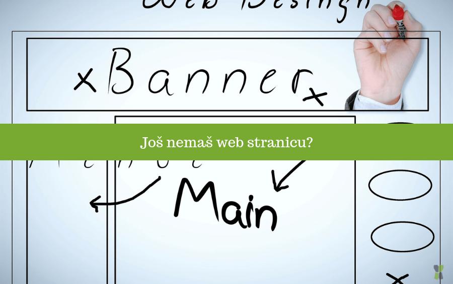 Još uvijek nemaš web stranicu?