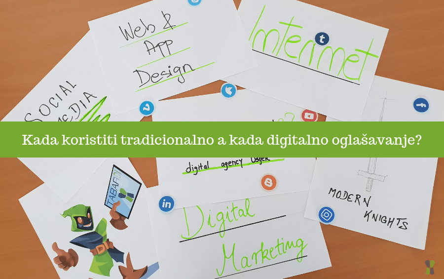 Kada koristiti tradicionalno a kada digitalno oglašavanje?