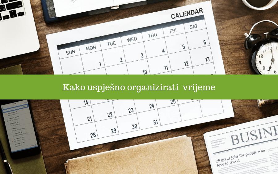 Kako uspješno organizirati vrijeme?