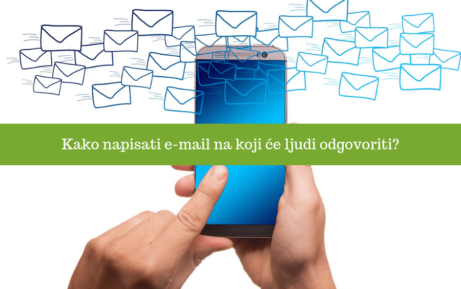 Kako napisati e-mail na koji će ljudi odgovoriti?