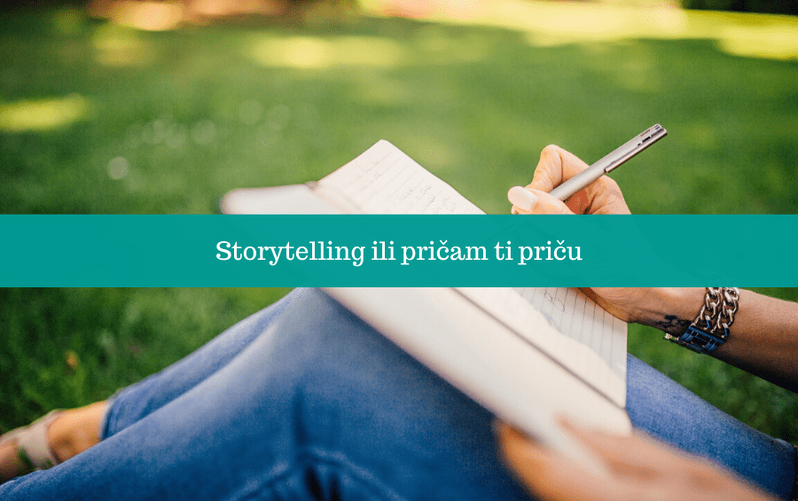 Storytelling ili pričam ti priču